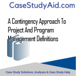A CONTINGENCY APPROACH TO PROJECT AND PROGRAM MANAGEMENT DEFINITIONS