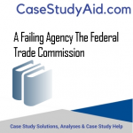 A FAILING AGENCY THE FEDERAL TRADE COMMISSION