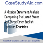 A MISSION STATEMENT ANALYSIS COMPARING THE UNITED STATES AND THREE OTHER ENGLISH SPEAKING COUNTRIES