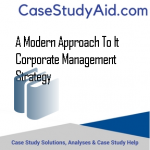 A MODERN APPROACH TO IT CORPORATE MANAGEMENT  STRATEGY