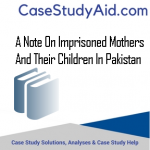 A NOTE ON IMPRISONED MOTHERS AND THEIR CHILDREN IN PAKISTAN