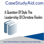 A QUESTION OF STYLE THE LEADERSHIP OF CHRISTINE RANKIN
