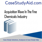 ACQUISITION WAVE IN THE FINE CHEMICALS INDUSTRY