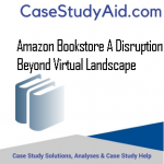 AMAZON BOOKSTORE A DISRUPTION BEYOND VIRTUAL LANDSCAPE