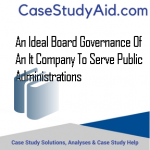 AN IDEAL BOARD GOVERNANCE OF AN IT COMPANY TO SERVE PUBLIC ADMINISTRATIONS