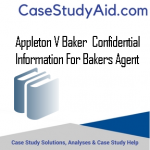 APPLETON V BAKER  CONFIDENTIAL INFORMATION FOR BAKERS AGENT