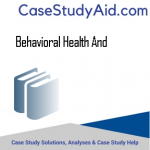 BEHAVIORAL HEALTH AND