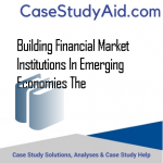 BUILDING FINANCIAL MARKET INSTITUTIONS IN EMERGING ECONOMIES THE