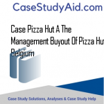 CASE PIZZA HUT A THE MANAGEMENT BUYOUT OF PIZZA HUT BELGIUM