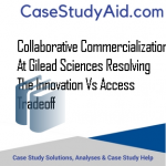COLLABORATIVE COMMERCIALIZATION AT GILEAD SCIENCES RESOLVING THE INNOVATION VS ACCESS TRADEOFF