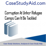 CORRUPTION AT UNHCR REFUGEE CAMPS CAN IT BE TACKLED