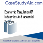 ECONOMIC REGULATION OF INDUSTRIES AND INDUSTRIAL SECTORS