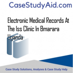 Electronic Medical Records at the ISS Clinic in Bmarara Uganda
