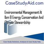 Environmental Management at IBM B Energy Conservation and Climate Stewardship