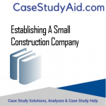 ESTABLISHING A SMALL CONSTRUCTION COMPANY