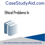 ETHICAL PROBLEMS IN