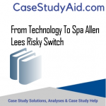 FROM TECHNOLOGY TO SPA ALLEN LEES RISKY SWITCH