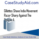 GILLETTES SHAVE INDIA MOVEMENT RAZOR SHARP AGAINST THE STUBBLE A