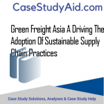 GREEN FREIGHT ASIA A DRIVING THE ADOPTION OF SUSTAINABLE SUPPLY CHAIN PRACTICES