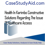 HEALTH IN KARIMBO CONSTRUCTIVE SOLUTIONS REGARDING THE ISSUE OF HEALTHCARE ACCESS