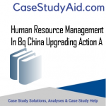 HUMAN RESOURCE MANAGEMENT IN BQ CHINA UPGRADING ACTION A