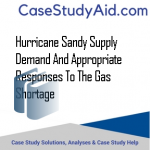 HURRICANE SANDY SUPPLY DEMAND AND APPROPRIATE RESPONSES TO THE GAS SHORTAGE