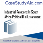 INDUSTRIAL RELATIONS IN SOUTH AFRICA POLITICAL DISILLUSIONMENT