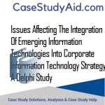 ISSUES AFFECTING THE INTEGRATION OF EMERGING INFORMATION TECHNOLOGIES INTO CORPORATE INFORMATION TECHNOLOGY STRATEGY A DELPHI STUDY