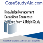 KNOWLEDGE MANAGEMENT CAPABILITIES CONSENSUS EVIDENCE FROM A DELPHI STUDY