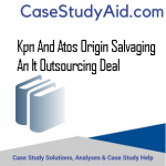 KPN AND ATOS ORIGIN SALVAGING AN IT OUTSOURCING DEAL