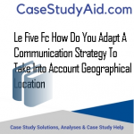 LE FIVE FC HOW DO YOU ADAPT A COMMUNICATION STRATEGY TO TAKE INTO ACCOUNT GEOGRAPHICAL LOCATION