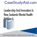 LEADERSHIP AND INNOVATION IN NEW ZEALANDS MENTAL HEALTH SYSTEM A
