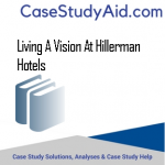 LIVING A VISION AT HILLERMAN HOTELS