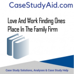 LOVE AND WORK FINDING ONES PLACE IN THE FAMILY FIRM