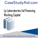 LP LABORATORIES LTD FINANCING WORKING CAPITAL