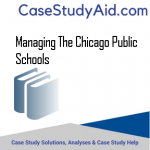 MANAGING THE CHICAGO PUBLIC SCHOOLS