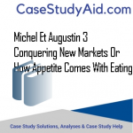 MICHEL ET AUGUSTIN 3  CONQUERING NEW MARKETS OR HOW APPETITE COMES WITH EATING
