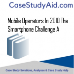 MOBILE OPERATORS IN 2010 THE SMARTPHONE CHALLENGE A