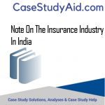 NOTE ON THE INSURANCE INDUSTRY IN INDIA