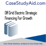 OFF GRID ELECTRIC STRATEGIC FINANCING FOR GROWTH