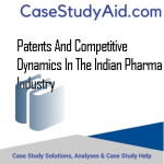 PATENTS AND COMPETITIVE DYNAMICS IN THE INDIAN PHARMA INDUSTRY