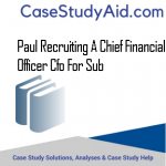 PAUL RECRUITING A CHIEF FINANCIAL OFFICER CFO FOR SUB