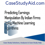 PREDICTING EARNINGS MANIPULATION BY INDIAN FIRMS USING MACHINE LEARNING ALGORITHMS