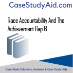 RACE ACCOUNTABILITY AND THE ACHIEVEMENT GAP B
