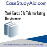RANK XEROX B IS TELEMARKETING THE ANSWER