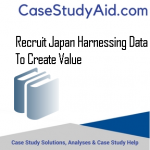 RECRUIT JAPAN HARNESSING DATA TO CREATE VALUE
