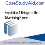 REPUTATION A BRIDGE TO THE ADVERTISING FUTURE