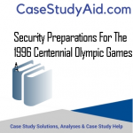 SECURITY PREPARATIONS FOR THE 1996 CENTENNIAL OLYMPIC GAMES A