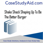 SHAKE SHACK SHAPING UP TO BE THE BETTER BURGER