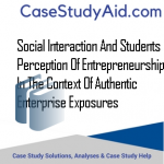SOCIAL INTERACTION AND STUDENTS PERCEPTION OF ENTREPRENEURSHIP IN THE CONTEXT OF AUTHENTIC ENTERPRISE EXPOSURES